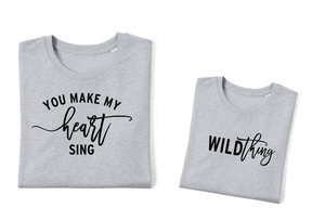 You Make my Heart Sing Wild Thing (Black Lettering)