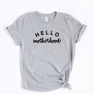 Hello Motherhood Tee