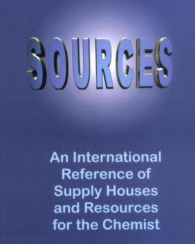 Sources - An International Reference of Supply Houses and Resources for the Chemist
