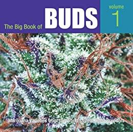 The Big Book of Buds - Volume 1