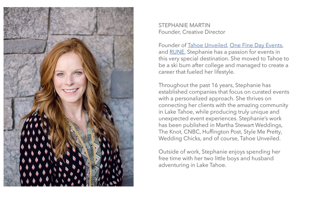 Stephanie Martin, CEO and Creative Director of Tahoe Unveiled