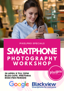 Smartphone Photography Workshop - 26 April - Pixel Pro Photography