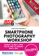 Load image into Gallery viewer, Smartphone Photography Workshop ONLINE - Pixel Pro Photography