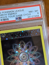 "Load image into Gallery viewer, Pokemon League Rainbow Energy  ""Energize Your Game Cycle"" HOLO BLEED PSA 8"