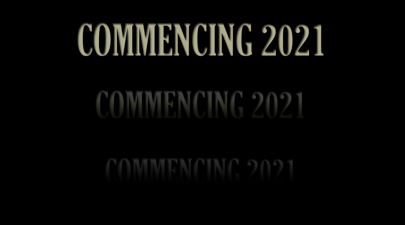 Commencing 2021