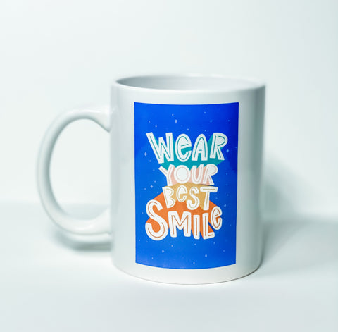 Wear your best Smile - Coffee Mug