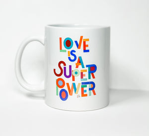 Love is a super power - Coffee Mug