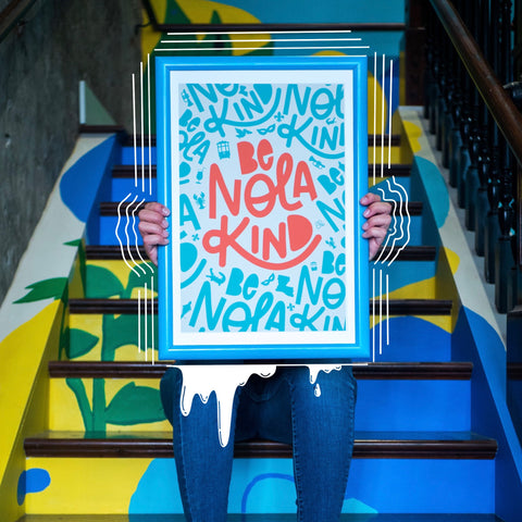 """Be Nola Kind"" - Print"