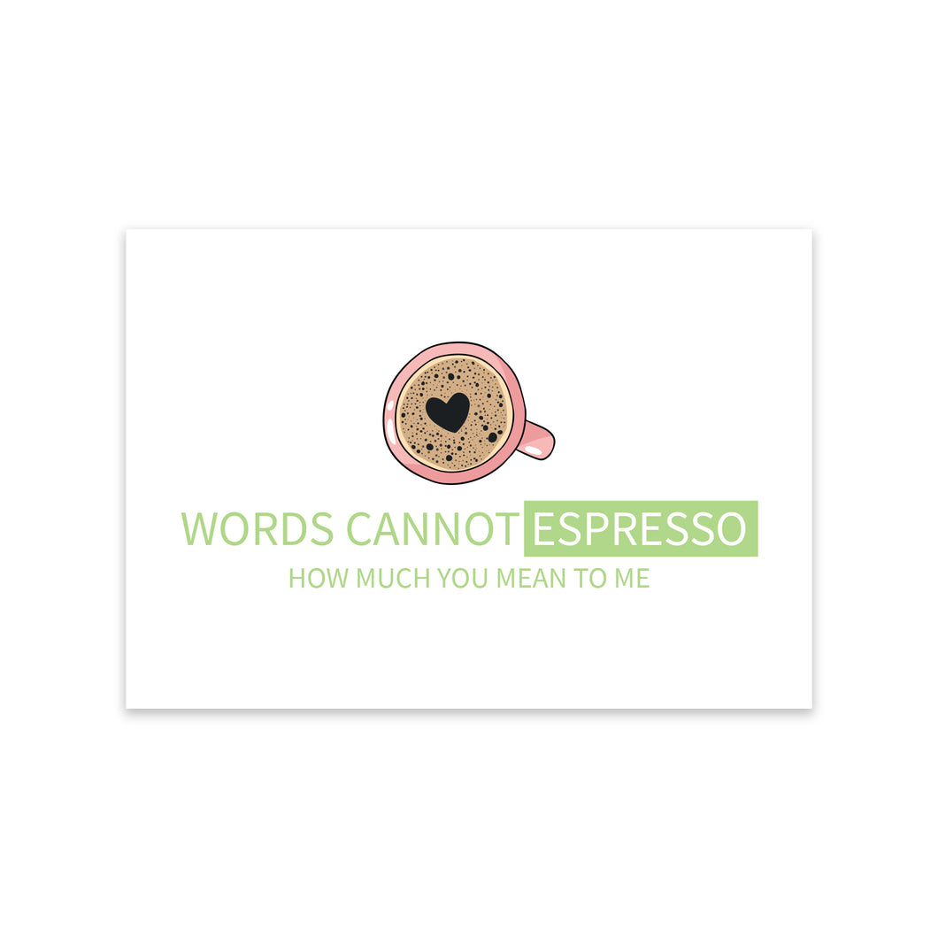 Notecard - Words Cannot Espresso...