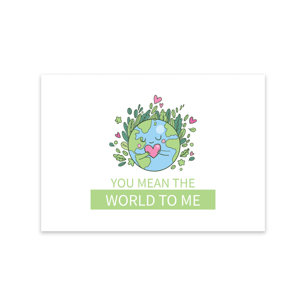 Notecard - You Mean the World to Me