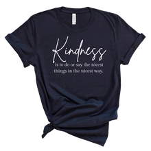 Load image into Gallery viewer, Kindness T-Shirt