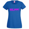 GOT WOD? T Shirt Lady Fit