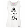 Keep Calm and Do FRAN, Vest