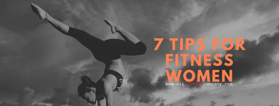 7 Tips for Fitness Women