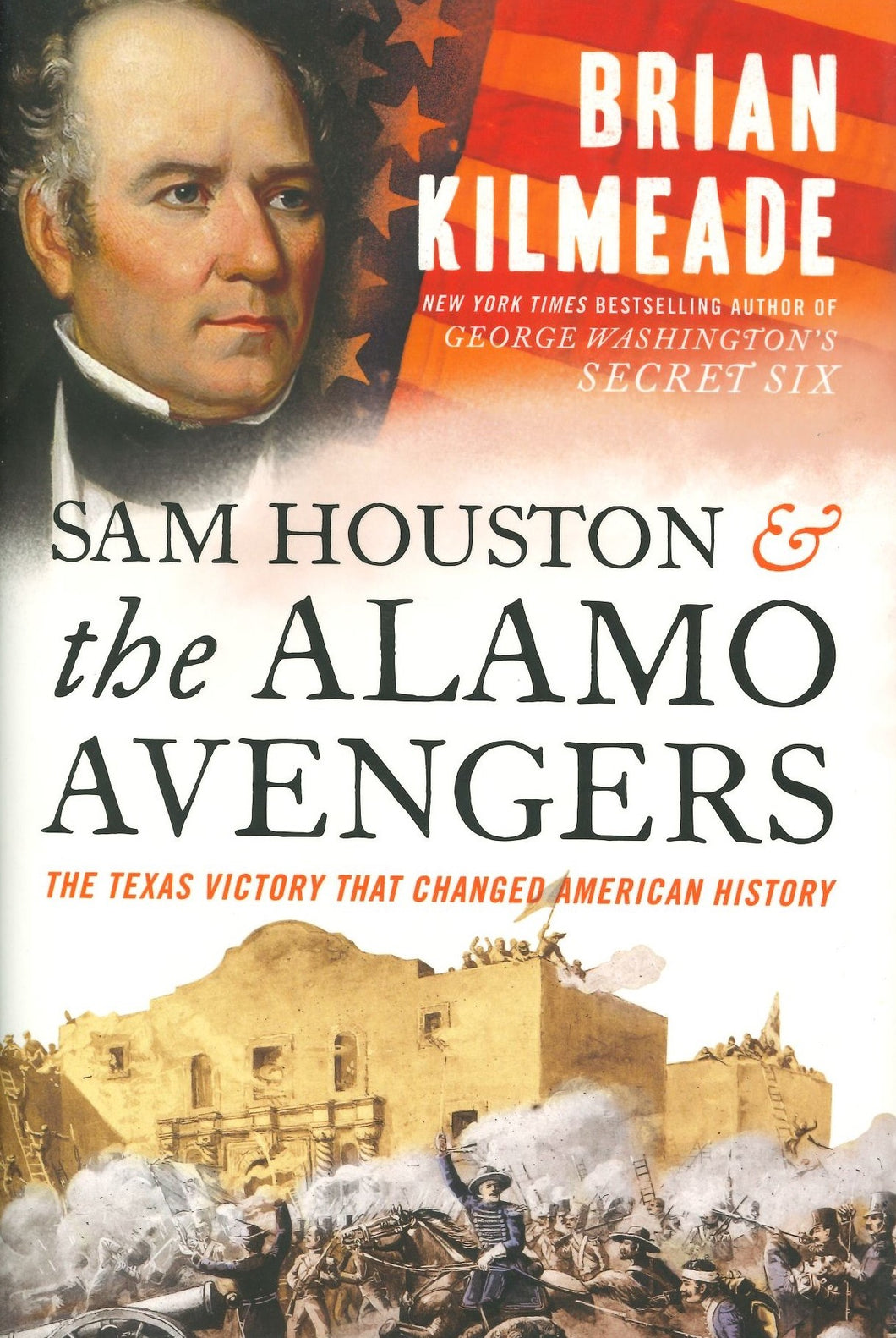 Sam Houston & the Alamo Avengers by Brian Kilmeade