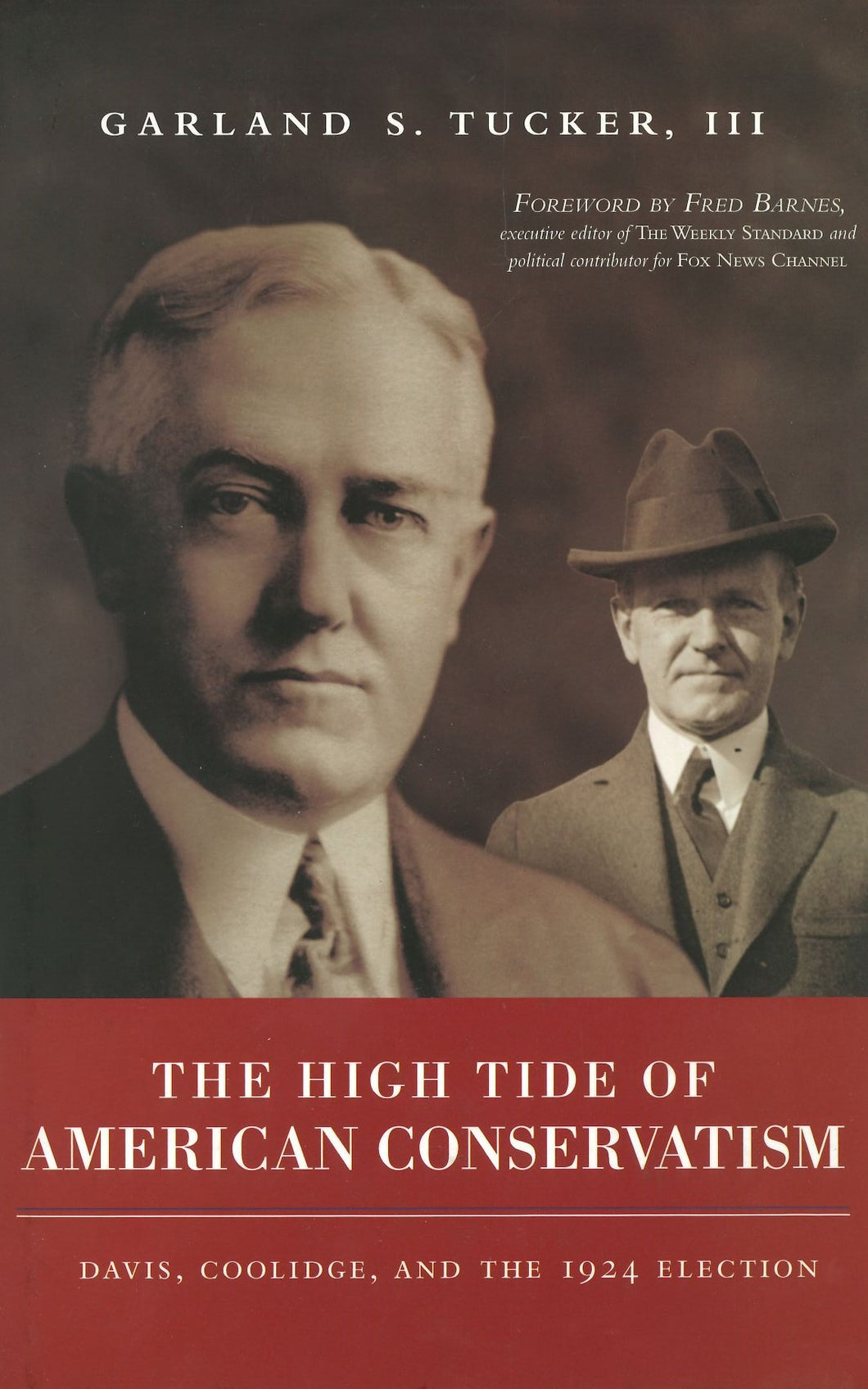 The High Tide of American Conservatism by Garland S. Tucker, III