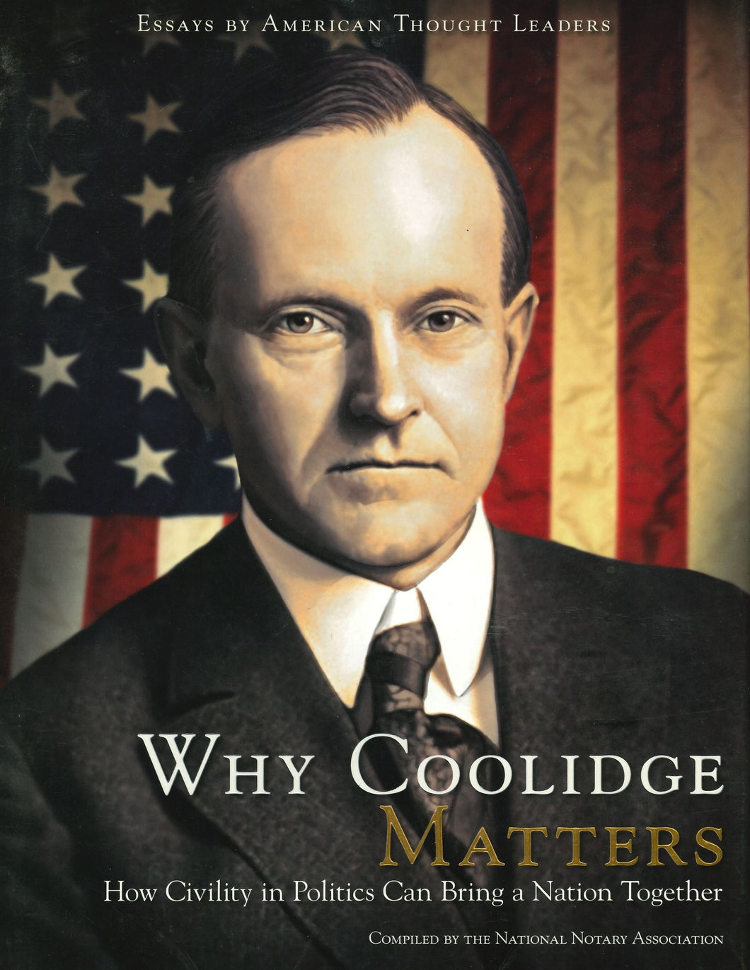 Why Coolidge Matters, compiled by the National Notary Association