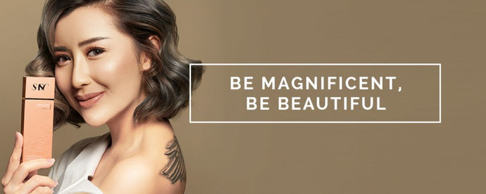 BE MAGNIFICENT, BE BEAUTIFUL