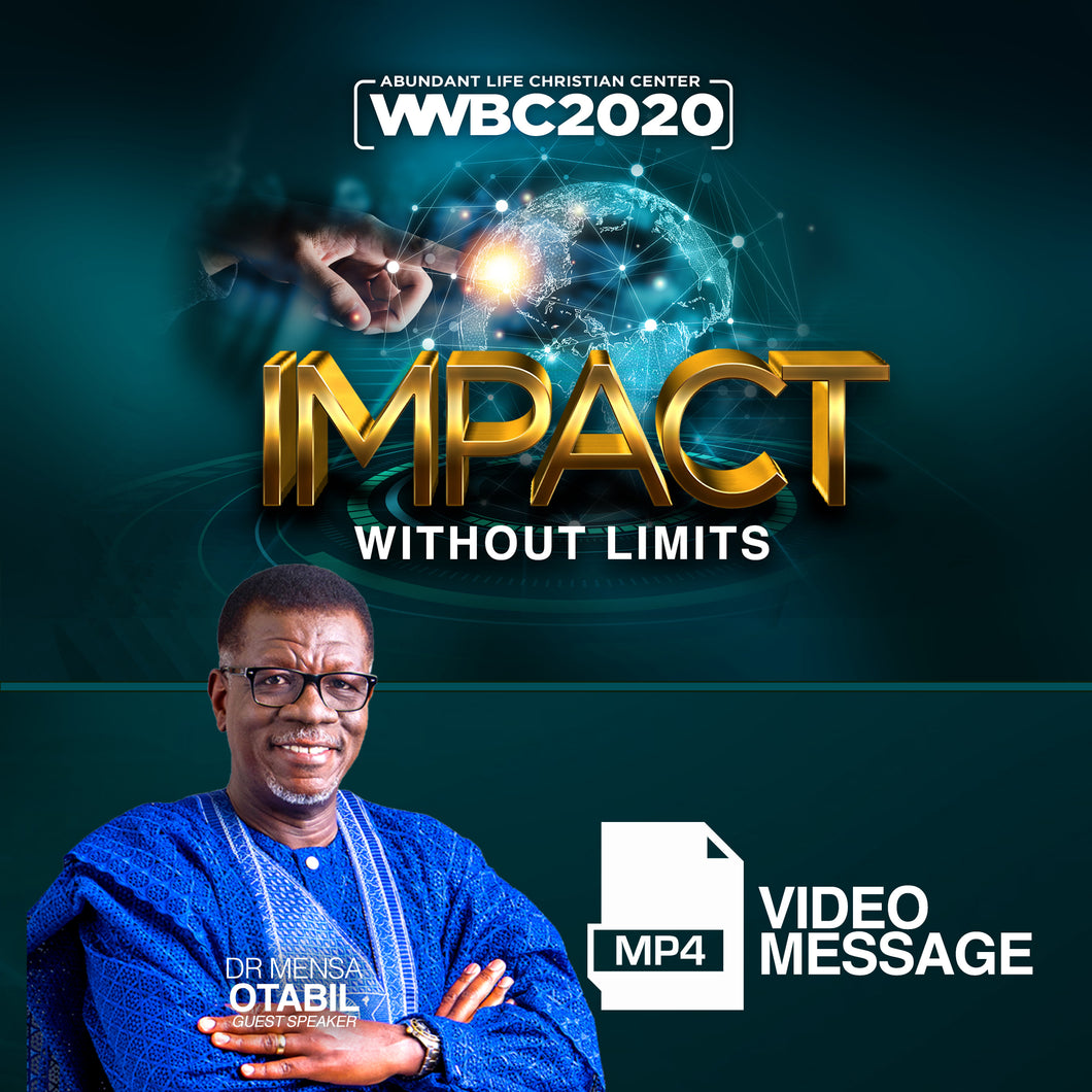 Dr. Mensa Otabil WWBC2020 Session - (Video Message)