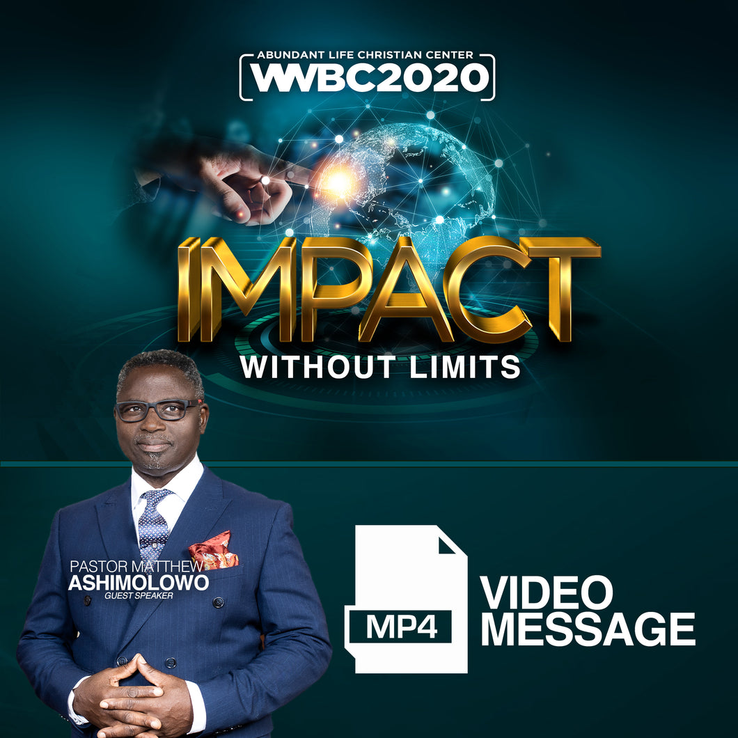 Pastor Matthew Ashimolowo WWBC2020 Session - (Video Message)
