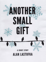 Another Small Gift: A Short Story - Limited Foiled Edition