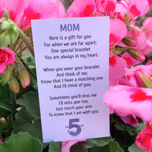 Load image into Gallery viewer, Mother's Day Poem for Mom 5 Second Rule Bracelet