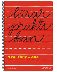 Lärarpraktikan Tea time - one
