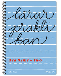 Lärarpraktikan Tea time - two