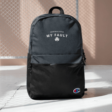 Load image into Gallery viewer, MY FAULT Embroidered Champion Backpack.