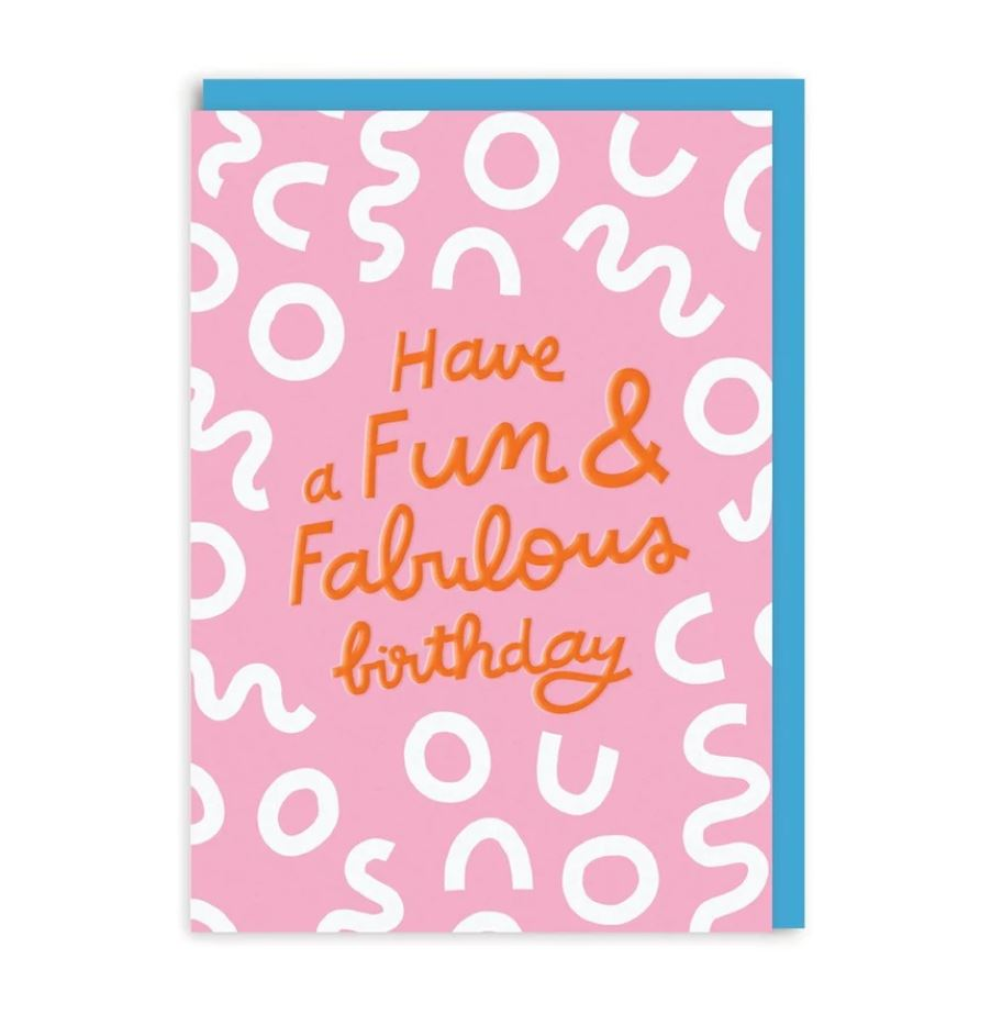 Fun And Fabulous Birthday Greeting Card
