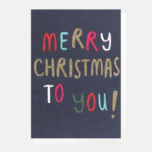Load image into Gallery viewer, Merry Christmas to You Pack of 10 Cards