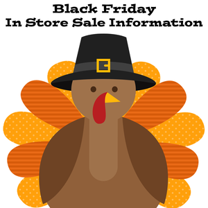 Black Friday In Store Sale Information