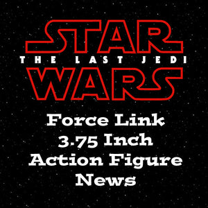 Star Wars The Last Jedi Force Link Action Figure News