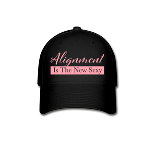 Alignment Is The New Sexy Baseball Cap - black