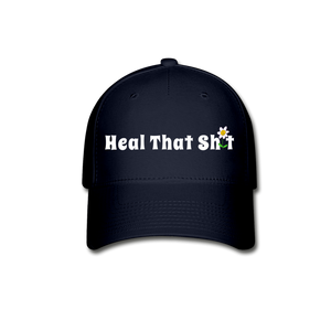 Heal That Sh*t Baseball Cap - navy