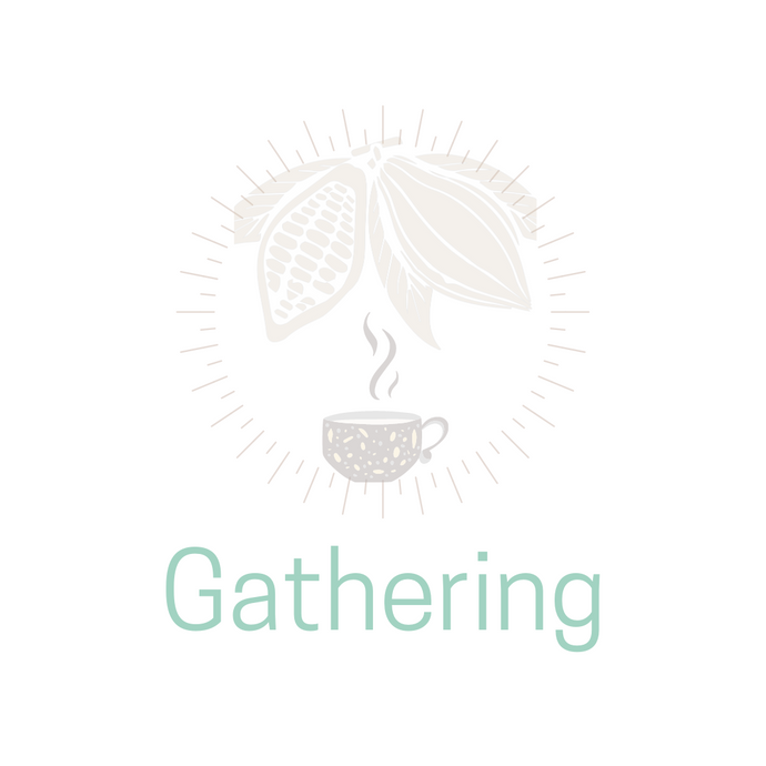 Cacao - Group Gathering