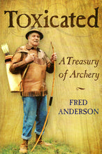 Load image into Gallery viewer, Toxicated: A Treasury of Archery