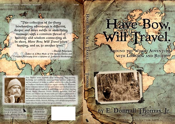 Have Bow Will Travel by E. Donnall Thomas, Jr.