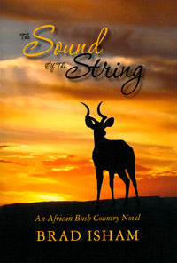The Sound of the String by Brad Isham