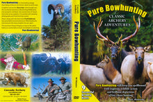 Load image into Gallery viewer, Pure Bowhunting DVD