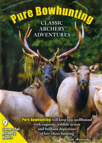 Pure Bowhunting DVD