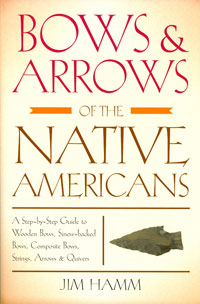 Bows and Arrows of the Native Americans