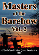 Masters of the Barebow Vol. II DVD