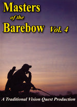 Masters of the Barebow Vol. IV