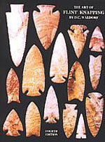 The Art of Flint Knapping Book