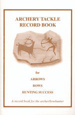 Archery Tackle Record Book by Dave Doran