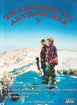 Traditional Adventures V DVD