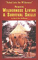 Primitive Wilderness Living & Survival Skills