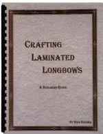 Crafting Laminated Longbows BK