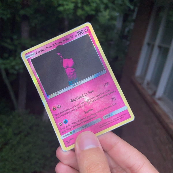 Passion, Pain & Demon Slaying Kid Cudi Pokémon Inspired Custom Holographic Cards